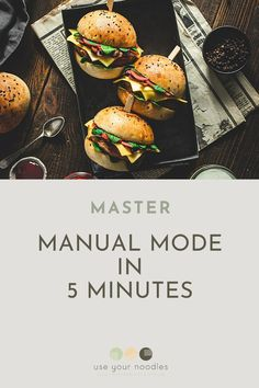 Master Manual Mode in 5 Minutes - Use Your Noodles
