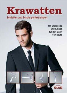 Krawatten Schleifen und Schals perfekt binden von _ http://www.amazon.de/dp/3907200071/ref=cm_sw_r_pi_dp_XE.tub1DG2F7K
