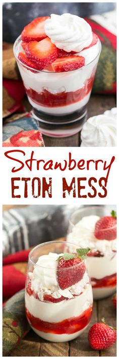 Strawberry Eton Mess with Homemade Strawberry Sauce | A blissful dessert with layers of whipped cream, crushed meringues and sliced berries #strawberries #berrydessert #etonmess #nobake