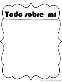 "B is for Bilingual: All about me or ""Todo sobre mí"""