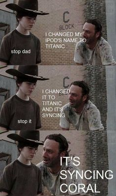 The Walking Dad Titanic Joke...... Coral!
