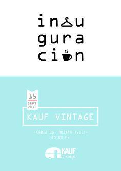 Inauguración KAUF vintage (Cádiz 38, Valencia) // cartel © Javier Llanes Cadiz, Valencia, Instagram, Design, Vintage Clothing, Icons, Poster