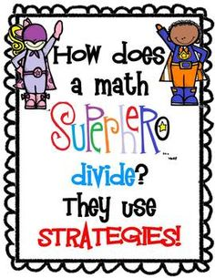 Division Strategy Mini-Posters - A set of posters with strategies to help your students divide. The posters have a superhero theme! Strategies include using fact families and making arrays. Division Strategies, Math Division, Math Strategies, Math Resources, Math Activities, Long Division, Superhero Classroom, Math Classroom, Classroom Ideas