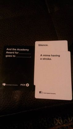"When you felt bad for a bit but then realised you don't care for mimes so ¯\_(ツ)_/¯. 26 Times ""Cards Against Humanity"" Was Almost Too Perfect Stupid Funny, Funny Cute, The Funny, Hilarious, Funny Stuff, Random Stuff, Funny Things, Funniest Cards Against Humanity, Tumblr Funny"
