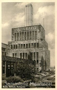 1938:Karstadt am Hermannplatz,Dachgarten Berlin City, West Berlin, Berlin Wall, Fascist Architecture, Bauhaus, Berlin Photos, Art Deco, Lost Art, Germany