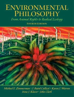 """this anthology features the best available selections that cover the full range of positions within this rapidly developing field. Divided into four sections that delve into the vast issues of contemporary Eco-philosophy, the Fourth Edition now includes a section on Continental Environmental Philosophy that explores current topics such as the social construction of nature, and eco-phenomenology."""
