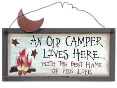 So going to make this for my old camper hehe since I'm the best flame of his life.