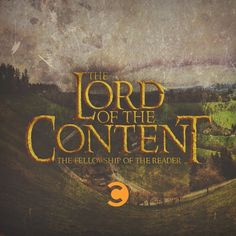 The Lord of the Content : Fellowship of the Reader #content #contenu