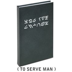 To Serve Man (The Journal) | Looks just like the Kanamit cookbook featured in the classic Twilight Zone episode