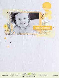 Blog - Page You are My Sunshine - par Eve Limacher pour @{entreARTistes}