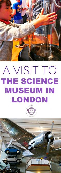 A Mind-Blowing Visit To the Science Museum in London | London | London Attractions | Things To Do in London with Kids | Kids Days Out | Museums in London | Kids