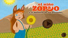 """""""El Niño Zorro y el Misterio de los Girasoles"""" Is an interactive book for children (for tablets and smartphones) with cool activities."""