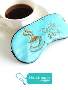 Handmade Satin Sleep Mask Coffee First Sleep Mask Blindfold Eye Mask Bachelorette Party Favors. from Shushbear…