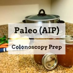 Nobody loves having a colonoscopy, but here are some tips on how to keep your colonoscopy prep paleo (autoimmune paleo) and more tolerable.