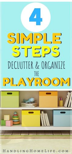 How to declutter and organize the playroom in 4 simple steps. Great ideas for room organization of the play areas and how to organize toys. #handlinghomelife Playroom Organization, Home Organization Hacks, Organizing Your Home, Playroom Ideas, Organizing Ideas, Toy Storage, Storage Ideas, Creative Storage, Raising Kids