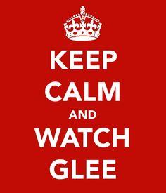 keep calm & glee