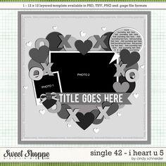 Cindy's Layered Templates - Single 42 : I Heart U 5 by Cindy Schneider