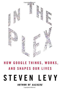 In the Plex by Steven Levy - Written with full cooperation from top management, including cofounders Sergey Brin and Larry Page, this is the inside story behind. In China, Reading Lists, Book Lists, Reading Books, Got Books, Books To Read, Best History Books, Kindle, Larry Page
