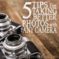 Ever wish you could take better photos, even if just with your phone? You can! Don't miss these 5 simple tips for taking better photos with any camera!