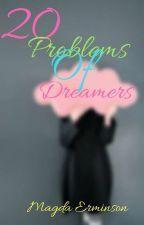 20 Problémů snílků✔️ od MagdaErminson