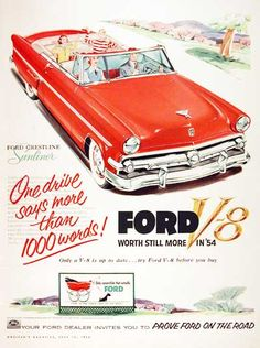 1954 Ford Crestline Sunliner Convertible vintage ad. One drive says more than 1000 words! Your Ford dealer invites you to prove Ford on the road.