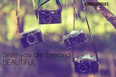 Smile, camera, beautiful