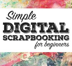 Scrapbooking For Beginners: Ideas, Tips, & Lessons Learned Just getting started? Here are some simple scrapbooking for beginners ideas, tips, and lessons learned that will help you start creating right away. Birthday Scrapbook, Baby Scrapbook, Scrapbook Pages, Disney Scrapbook, Free Digital Scrapbooking, Scrapbooking Ideas, Recipe Scrapbook, Scrapbook Templates, Scrapbook Supplies