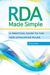 RDA Made Simple by Amy Hart - Libraries Unlimited - ABC-CLIO