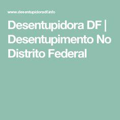 Desentupidora DF | Desentupimento No Distrito Federal
