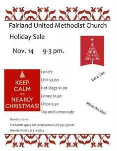 Fairland UMC Holiday Sale – There will be a holiday sale at the Fairland United Methodist Church as well as food and refreshments available. Call Janet Wallace at 317-392-3512 or Brenda Pruitt 317-512-3843 for information on booths. There will be a bake sale and silent auction. Lunch menu below: Lunch: Chili $3 Hot Dog $1 Coney $1.50 Chips $0.50 Tea and Lemonade