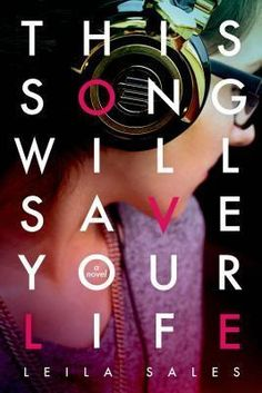 This Song Will Save Your Life by Leila Sales. Nearly a year after a failed suicide attempt, sixteen-year-old Elise discovers that she has the passion, and the talent, to be a disc jockey.(New Young Adult Ya Books, Good Books, Books To Read, Amazing Books, Music Books, Book Of Life, The Book, Save Your Life, Young Adult Fiction