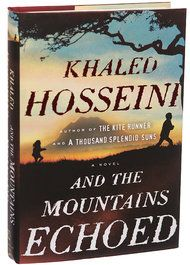 'And the Mountains Echoed,' by Khaled Hosseini - NYTimes.com ; Hosseini explores the many ways in which families nurture, wound, betray, honor, and sacrifice for one another; and how often we are surprised by the actions of those closest to us, at the times that matter most. Following its characters and the ramifications of their lives and choices and loves around the globe.