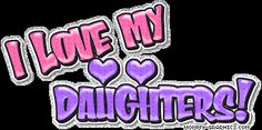 I Love My Daughter Quotes | All Graphics » I LOVE MY DAUGHTERS