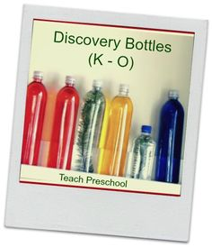 Discovery Bottles K - O by Teach Preschool-- many, many things to put into bottles for children to shake, observe, and explore