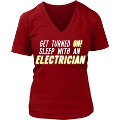 Get turned On sleep with an Electrician T-shirt