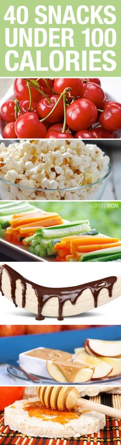 Great snack ideas for under 100 calories.