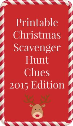 Printable Christmas scavenger hunt clues - such a fun family tradition that keeps kids (and adults) of all ages busy and entertained Holiday Games, Christmas Party Games, Christmas Activities, Christmas Printables, Holiday Crafts, Holiday Fun, Xmas Games, Holiday Ideas, Family Christmas