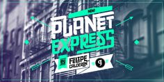 Planet Express by Felipe Calderón Family type designed by Felipe Calderón. This type is a display with a modern style and a different and in...