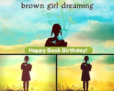 Watch. Connect. Read.: Happy Book Birthday to Brown Girl Dreaming!