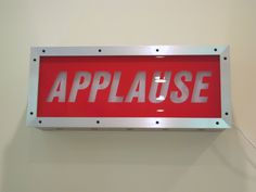 Jack Pierson, APPLAUSE, 1997. Aluminum, aluminum laminate, maple, plywood, Plexiglas, vinyl lettering, electrical components. Overall: 10 7/8 x 25 3/8 x 6 5/8 in. Hammer Museum, Los Angeles.  Gift of Brenda R. Potter.