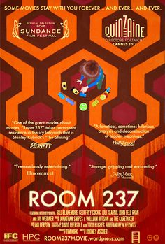 Room 237 Documentary Trailer 2013 - a 2012 American documentary film directed by Rodney Ascher about perceived hidden meanings in Stanley Kubrick's film The Shining. Room 237, Toronto Film Festival, Sundance Film Festival, Stanley Kubrick The Shining, 365days, Best Documentaries, Documentary Film, Film Posters, Cartoon Posters
