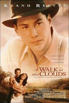 9. A Walk In The Clouds (Un Paseo Por Las Nubes 1995). Amor, Uvas y Mucho Vino. Los paisajes son fantásticos, la fotografía excelente .