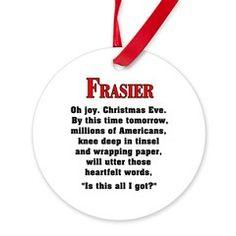 Frasier Christmas Quote Ornament $8.25