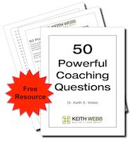 My friend Keith Webb (a certified coach and a coach trainer)  posts blog entries on using questions, including 1 where you can get a list of 50 powerful coaching questions.