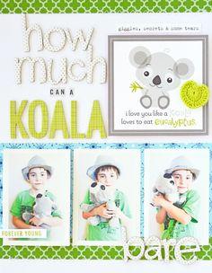 *Bella Blvd* How Much Can A Koala Bare? - Scrapbook.com- a good alphabet can always make your layout standout!