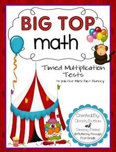 """Addition Math Facts Timed Tests-""""Big Top Math"""" Our class loves this! Math For Kids, Fun Math, Maths, Math Resources, Math Activities, Multiplication Timed Test, Math Classroom, Classroom Ideas, Classroom Projects"""