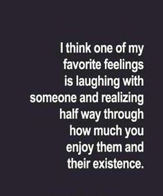 One of my favourit feelings