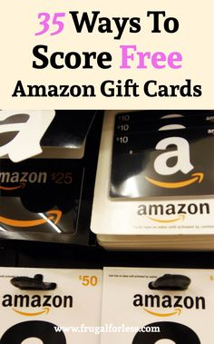 Here are 35 ways to score free Amazon Gift Cards