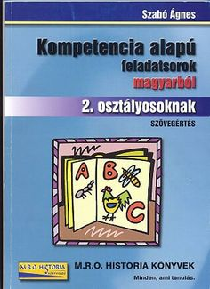 Kompetencia alapú feladatsorok magyarból 2. osztályosoknak- 3Szövegértés.pdf - OneDrive Teaching, Writing, Education, Books, Ariel, Homeschooling, Bear, Album, Historia