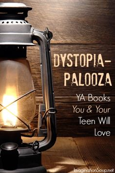 Dystopia-palooza – YA books both you and your teen will LOVE! :)